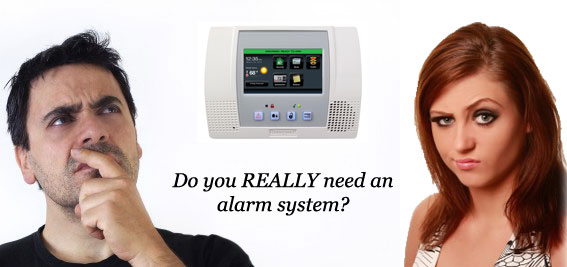 Do you really need it? home security reviews